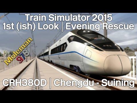 Train Simulator 2015 | CRH380D 1st (ish) Look | Evening Rescue | Chengdu - Suining