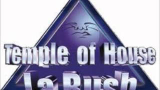 La Bush (Temple Of House) - Official Mix Dj George