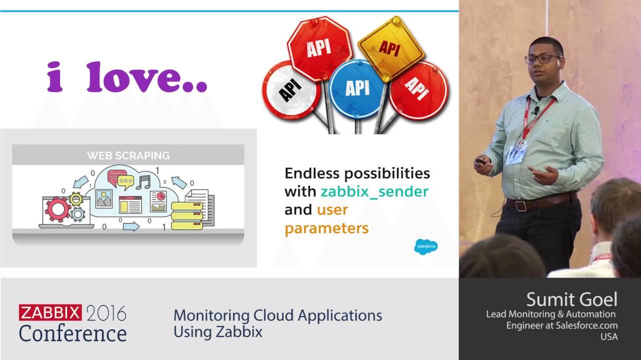 Sumit Goel - Monitoring Cloud Applications Using Zabbix | Zabbix