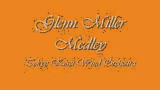 Glenn Miller Medley.Tokyo Kosei Wind Orchestra.