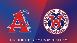 Gatemen Baseball Network Highlights: Wareham Gatemen @ Chatham Anglers (7/11/18)