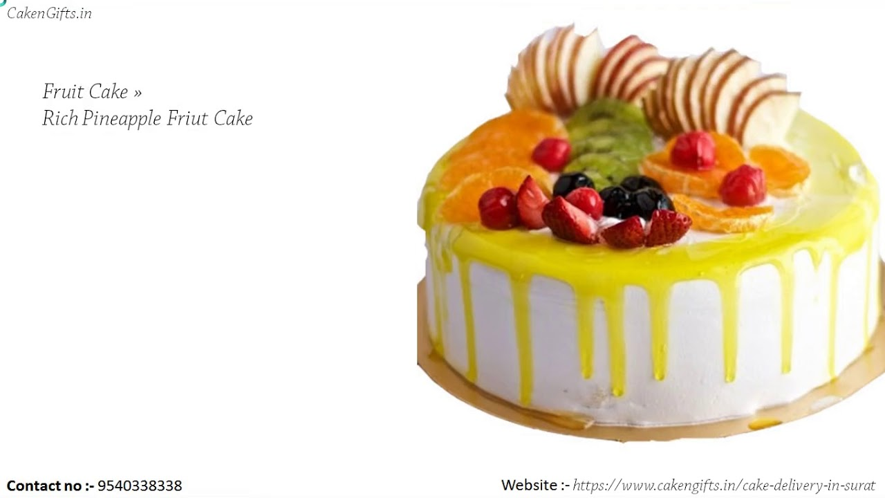What To Do To Order Fruit Cake In Surat Online In The Same Day
