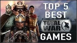 TOP 5 BEST TOTAL WAR GAMES!