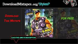 Styles P - Aint Got Time - Lyrics (Free To I Am The G-Host Styles P Mixtape)