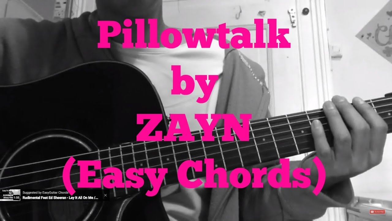 Zayn Pillowtalk Very Easy Guitar Chords Youtube