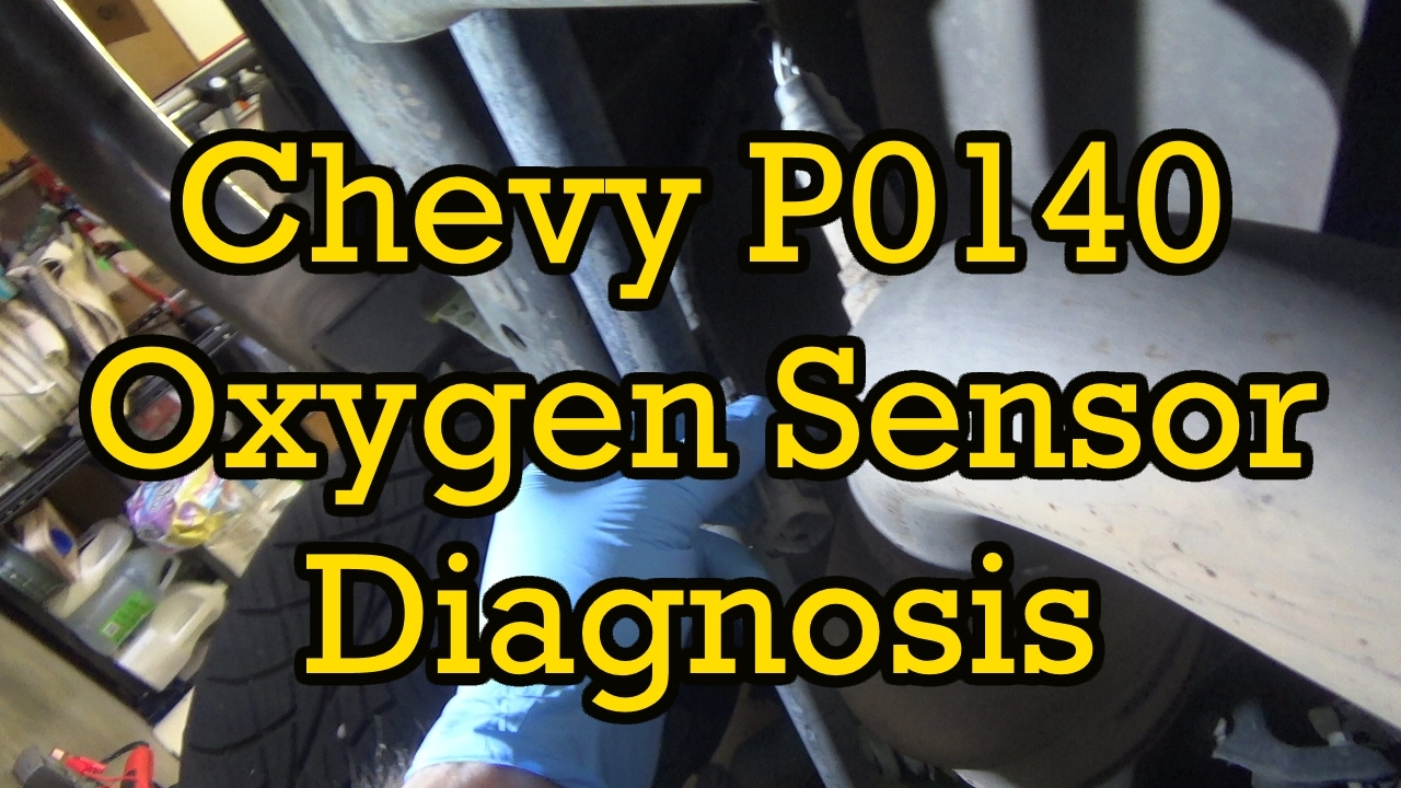 Chevy P0140 Oxygen Sensor O2 Diagnosis And Replacement Avalanche 2007 Tahoe Fuel Filter 2003 2002 2006 Similar