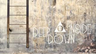 Deep Down Inside - The Kite
