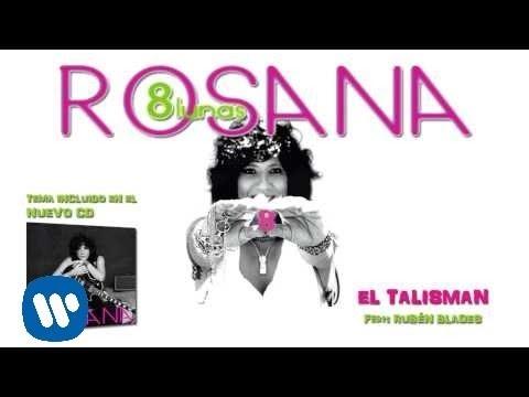 Rosana - El talismán (con Rubén Blades) (Audio)