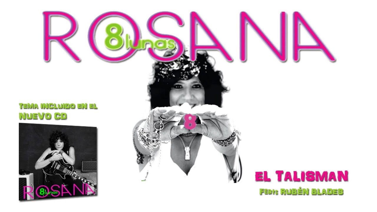 Download Rosana - El talismán (con Rubén Blades) (Audio)