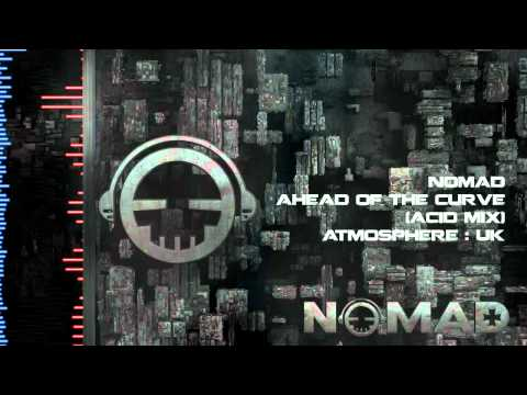 Nomad - Ahead Of The Curve (Acid Mix)