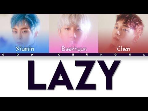 EXO CBX - Lazy (Color Coded Hangul/Rom/Eng Lyrics)