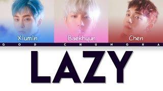 Video EXO CBX - Lazy (Color Coded Hangul/Rom/Eng Lyrics) download MP3, 3GP, MP4, WEBM, AVI, FLV Juli 2018