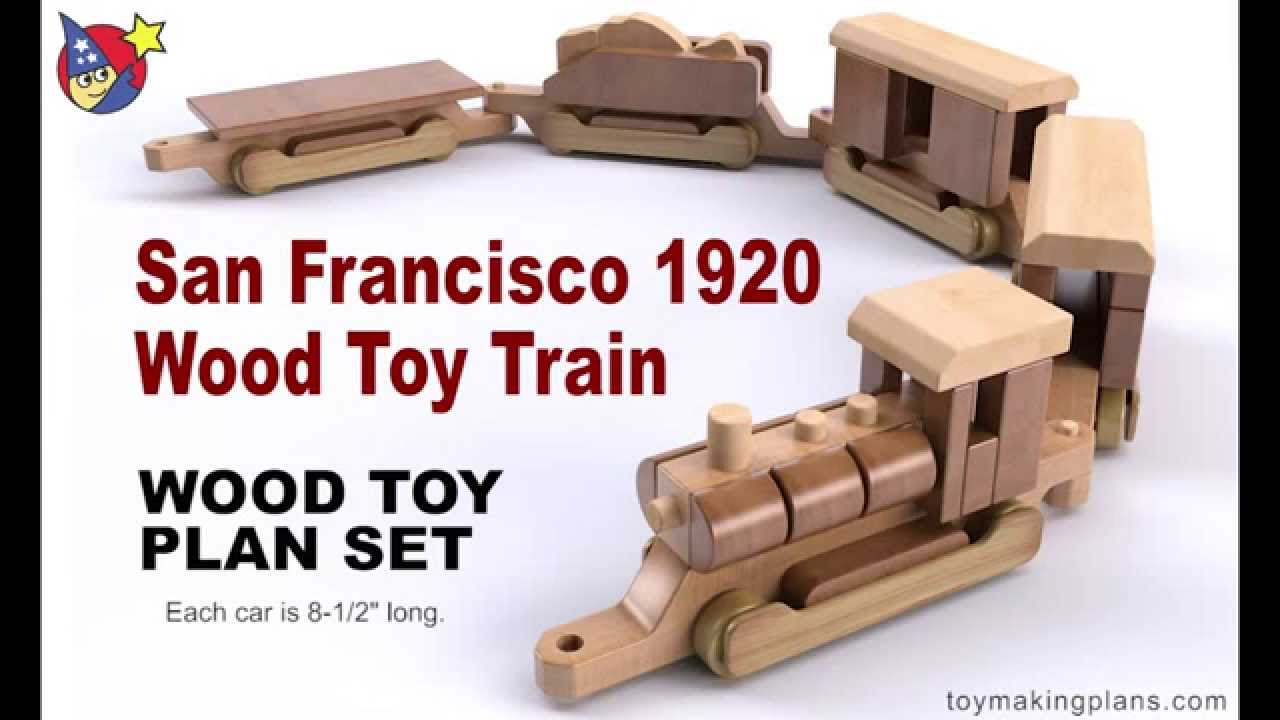 Wood Toy Plans San Francisco 1920 Wood Toy Train