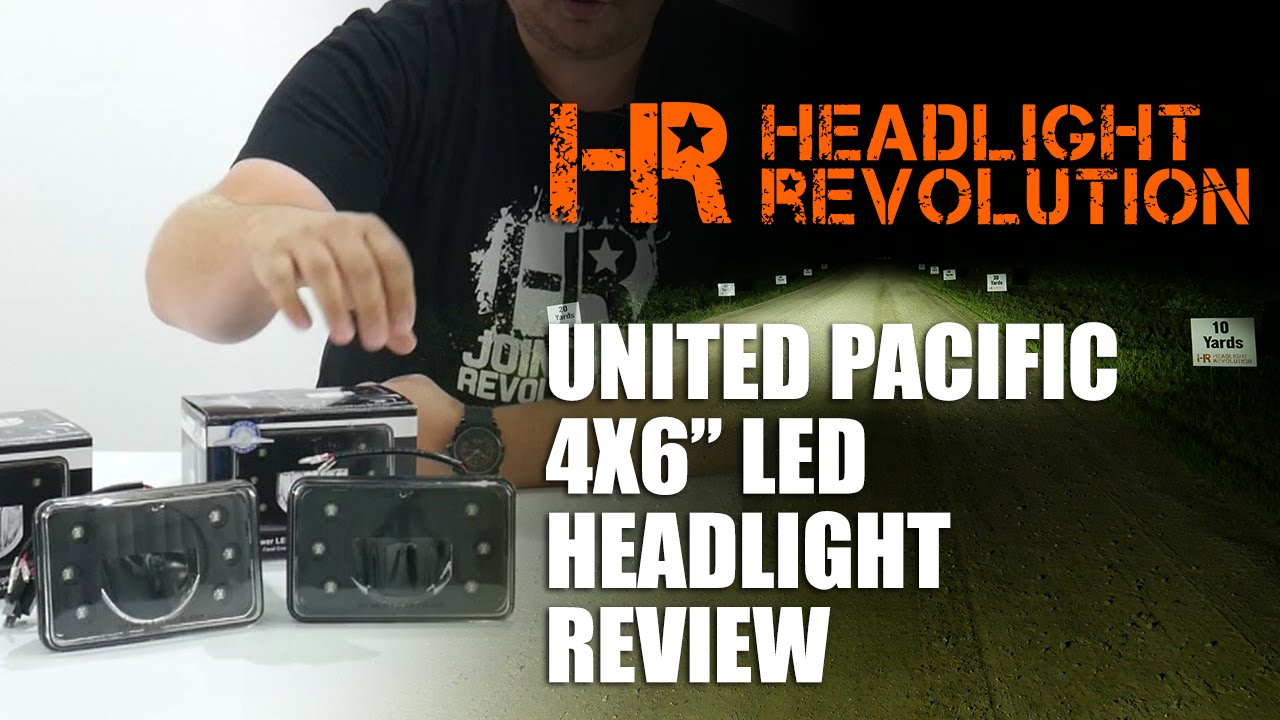 hight resolution of united pacific 4x6 led headlight review headlight revolution youtube