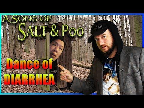 A Song of Salt & Poo 2 - Dance of Diarrhea