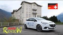 2017 Opel Corsa OPC (207PS/285Nm) | AutoReview | Schweiz | Episode 62 [DE]