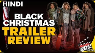 Black Christmas : 2019 Trailer Review [Explained In Hindi]