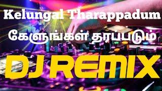 Tamil Christian DJ Remix | Kelungal Tharapadum DJ song REMIX 2020