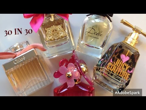 30 IN 30- Perfumes! YSL, Chloe, Juicy Couture, Marc Jacobs & more!