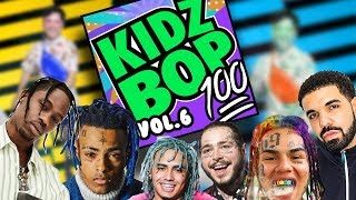 if Kidzbop did Rap vol. 6