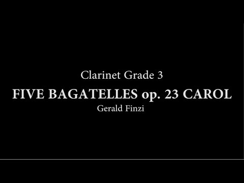 FIVE BAGATELLES op. 23 CAROL for Clarinet and piano