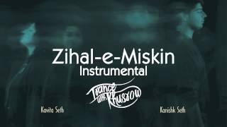 Kanishk Seth - Zihal-e-Miskin instrumental | Trance with Khusrow