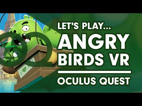 Angry Birds VR: Isle of Pigs - Oculus Quest Gameplay