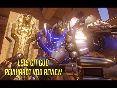 Let's Git Gud | Reinhardt Gameplay - Guide & Tips