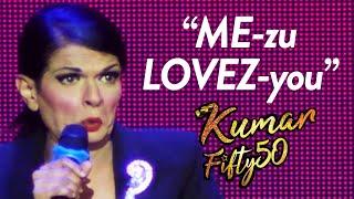 KUMAR - Why Girls Marry Ang Mo Men - Fifty50 Tour 2019
