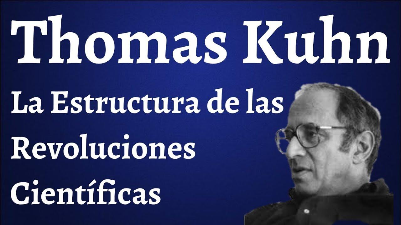 Download Thomas Kuhn; La Estructura de las Revoluciones Científicas