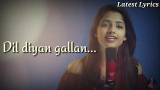 Dil Diyan Gallan Song | Tiger Zinda Hai | Female Cover Version by Ritu Agarwal | Latest Lyrics