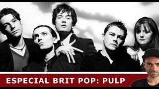 PULP: Pilares del Brit Pop