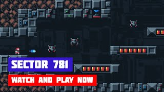 Sector 781 · Game · Gameplay