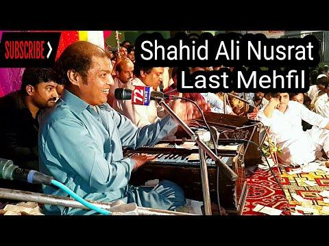 Shahid Ali Nusrat Last Mehfil 2 October 2019