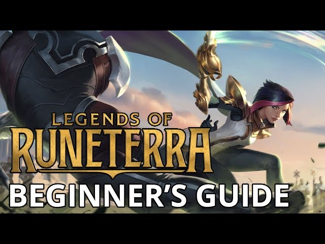 BEGINNER'S GUIDE to Legends of Runeterra