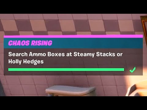 search-ammo-boxes-at-steamy-stacks-or-holly-hedges-(7)---fortnite-chaos-rising-challenges