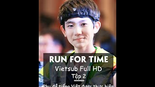 【KiwiAloe】【Vietsub/Show】Run For Time tập 2 (13/11/2015) FULL HD