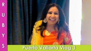Desi Destination Wedding Mexico Puerto Vallarta Highlights VLOG - RKK