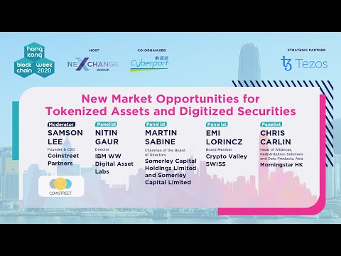 HK Blockchain Week 2020 -Panel: New Market Opportunities for Tokenized Assets & Digitized Securities