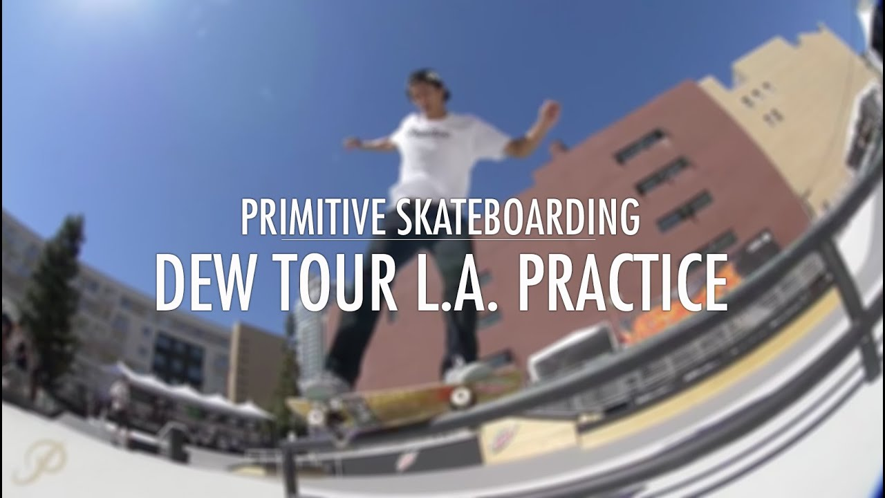 Paul Rodriguez & Nick Tucker Dew Tour LA 2015 Practice Clips