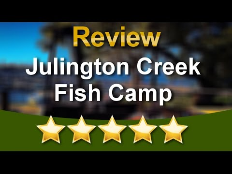 Julington Creek Fish Camp Jacksonville           Superb           Five Star Review By Robert F.