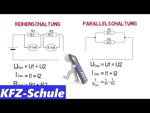 Reihenschaltung Und Parallelschaltung Erklarung Berechnung Youtube