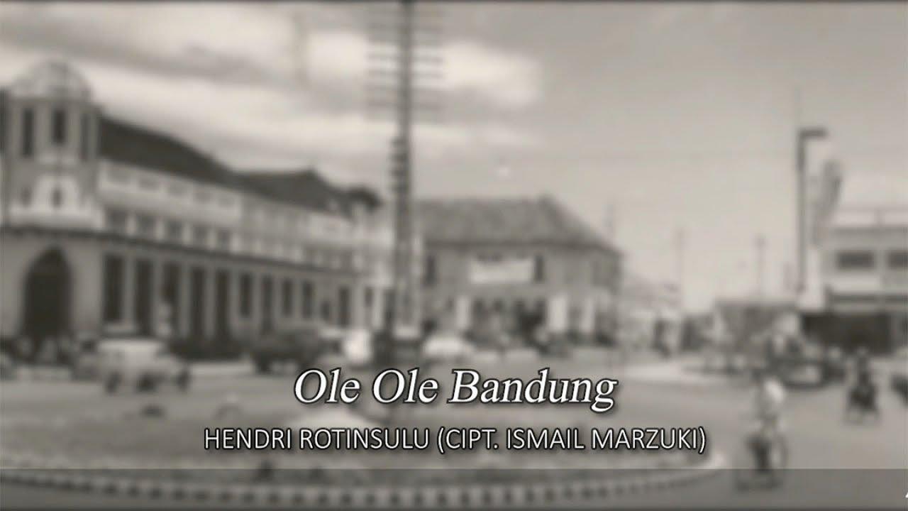 Hendri Rotinsulu - Ole Ole Bandung
