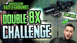 DOUBLE 8X SCOPE CHALLENGE! (PUBG Mobile)