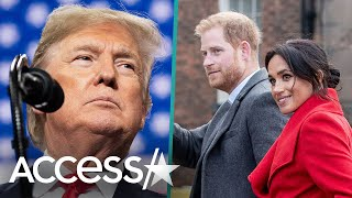 Donald Trump Reacts To Royal Drama Over Meghan Markle & Prince Harry Stepping Back: 'It's Sad'