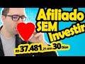 Iniciar como AFILIADO de GRAÇA e Ganhar Dinheiro SEM Investir - Novo Método