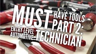 Must Have Tools Part 2: Entry Level Automotive Technician