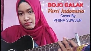 Gambar cover BOJO GALAK versi Bahasa Indonesia, Cover By PHINA SUWJEN 😊😊