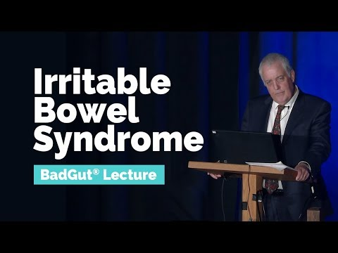 BadGut® Lecture: Irritable Bowel Syndrome (IBS) | Gastrointestinal Society