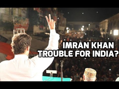 Pakistan Election RESULTS: Why is Imran Khan as PM a trouble for India?